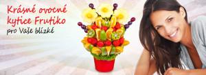 Ovocné kytice pro vaše blízké